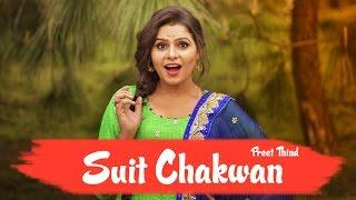 Suit Chakwan – Preet Thind