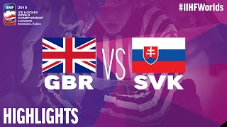 Great Britain vs. Slovakia - Game Highlights - #IIHFWorlds 2019