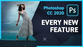 Everything New in Adobe Photoshop CC 2020