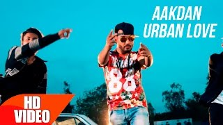 Aakdan Urban Love – Armaan Gill