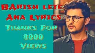 BARISH LETE ANA LYRICAL- Darshan Raval | Baarish Lete Aana Lyrics...BARISH LETE AANA LYRICS