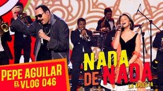 Pepe Aguilar - EL VLOG 046 - Nada de Nada