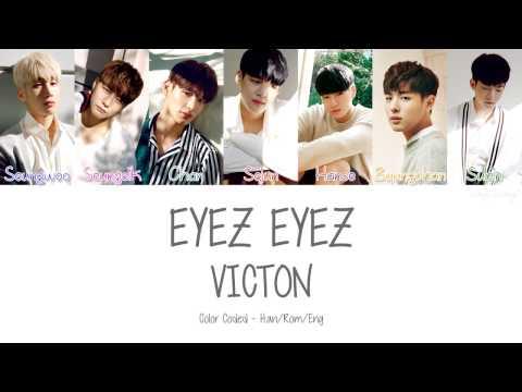 VICTON [빅톤] - EYEZ EYEZ (Color Coded Lyrics | Han/Rom/Eng)