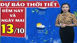 Dự Báo Thời Tiết Hôm Nay và Ngày Mai (13/10/2018) | Dự báo thời tiết 3 ngày tới - YouTube