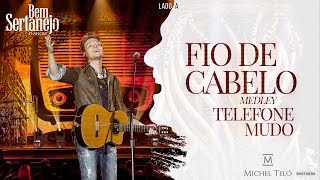 Michel Teló  - Pot Pourri - Telefone Mudo e Fio de Cabelo | DVD Bem Sertanejo