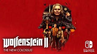 Wolfenstein II: The New Colossus erscheint am 29. Juni für Nintendo Switch!
