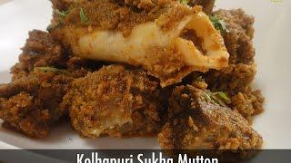 Kolhapuri Sukha Mutton ..