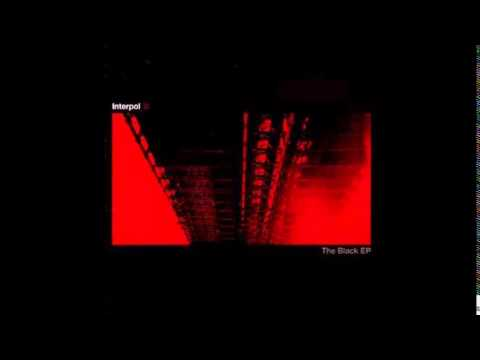 Interpol - The Black Ep (Full) 2002