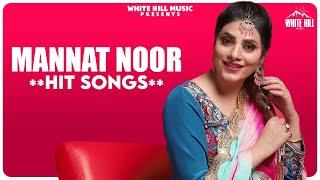 Non Stop Mannat Noor Hit Jukebox Songs Video HD
