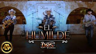 Los Dos de Tamaulipas - El Humilde (Video Musical)