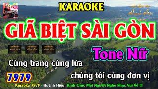 Karaoke 7979 Giã Biệt Sài Gòn Nhạc Sống Tone Nữ || Hiệu Organ Guitar || Beat Chất Lượng Cao