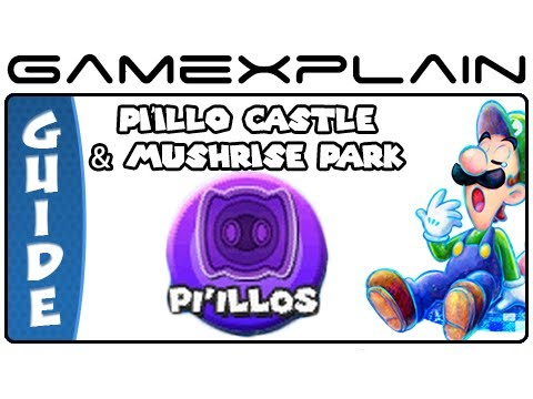 Mario & Luigi: Dream Team - Pi'illo Castle & Mushrise Park Pi'illo Locations (Guide & Walkthrough) - GameXplain  - fBko5rdSx18 -