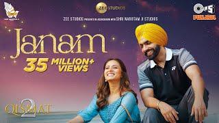 Janam – Romy Ft Jaani & B Praak (Qismat 2) Video HD