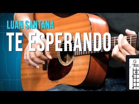 Baixar Luan Santana - Te Esperando (aula de violão)