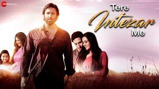 Tere Intezar – Me Javed Ali Video HD