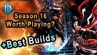 Diablo 3 Season 16 Is it Worth Playing? Whats New? Best Builds Every Class (Feedback From PTR)