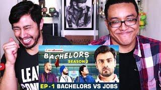TVF BACHELORS S2E1 | BACHELORS vs JOBS | Reaction w/ Ricardo!