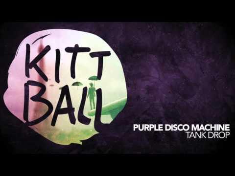 Purple Disco Machine - Tank Drop