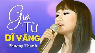 GIÃ TỪ DĨ VÃNG - Phương Thanh