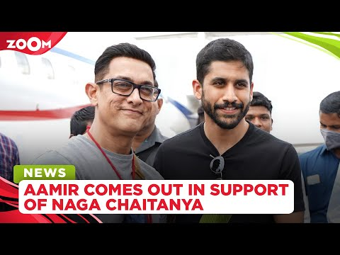 Aamir Khan comes out in support of Naga Chaitanya amid rumours of his split with Samantha