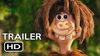 Early Man 2018 Movie Trailer