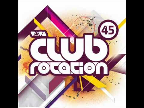 Dj Roxx - The Weekend Hase Come [Club Rotation vol. 45]