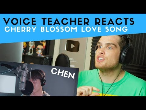 Voice Teacher Reacts to Cherry Blossom Love Song - CHEN