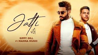 Video Jatti - Sippy Gill