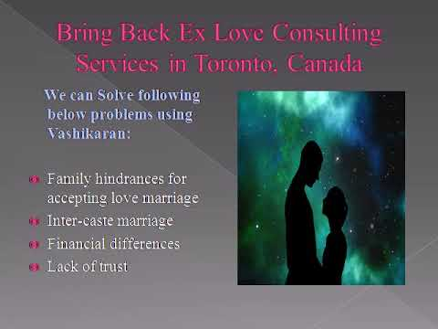 Get Your Ex Love Back Consultation Services in Toronto, Canada