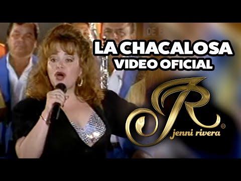 La Chacaloza - Jenni Rivera - Video Oficial