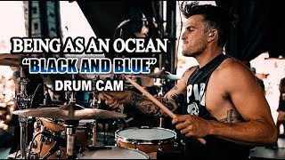 Being As An Ocean | Black & Blue | Drum Cam (LIVE) *NEW SONG*