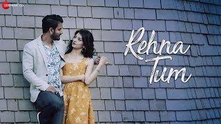 Rehna Tum – Bishakh Jyoti