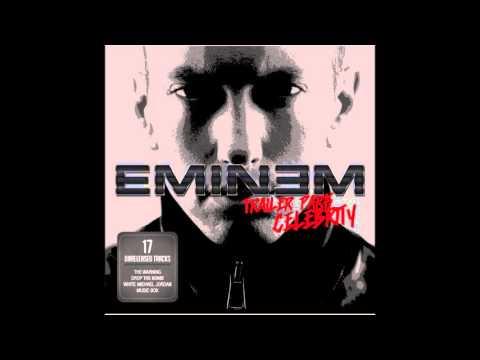 Eminem-guess who's back(Trailer park celebrity) - YouTube