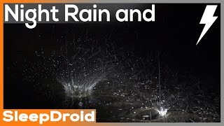 ► Heavy Night Rainfall and Thunderstorm Sounds for Sleeping~Close Raindrops, 10 hours. Hard (lluvia)
