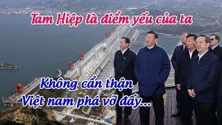 Việt Nam đủ sức phá hủy Đập Tam Hiệp – Điểm yếu sống còn khiến Trung Quốc đau đầu tìm lối thoát !
