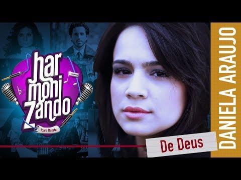 Baixar 11. Harmonizando - De Deus (Daniela Araujo)