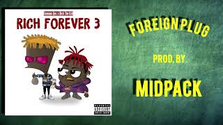 [FREE] Rich The Kid x Famous Dex x Jay Critch Type Beat - ''Foreign Plug'' | Rap Instrumental