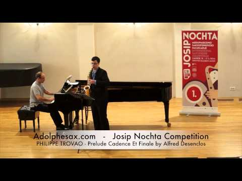 Josip Nochta Competition PHILIPPE TROVAO Prelude Cadence Et Finale by Alfred Desenclos
