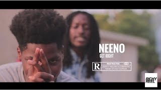 Neeno -Get It Right (Official Music Video) Shot by @richyreel