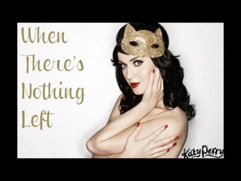 When There's Nothing Left- Katy Perry (+ download)