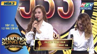 HTV NHẠC HỘI SONG CA MÙA 2 | Jolie Phương Trinh - Lê Thiện Hiếu giành 2 vé vàng |NHSC #18 |12/8/2018