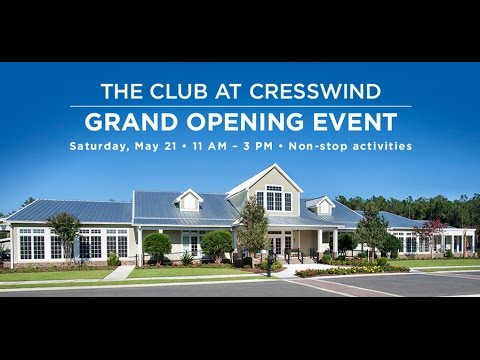 Grand Opening May 2016 - The Club at Cresswind at The Ponds in Summerville South Carolina