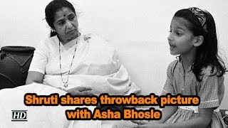 Shruti Hassan shares throwback picture with Asha Bhosle..