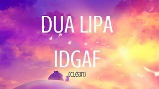 dua-lipa-idgaf-lyrics-clean-1080p-hd.jpg
