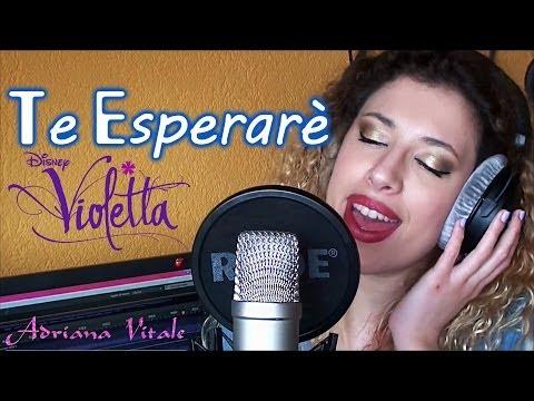 Baixar Te Esperaré - Violetta (Cover) by Adriana Vitale