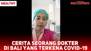 Cerita Seorang Dokter di Bali yang Terkena Covid-19