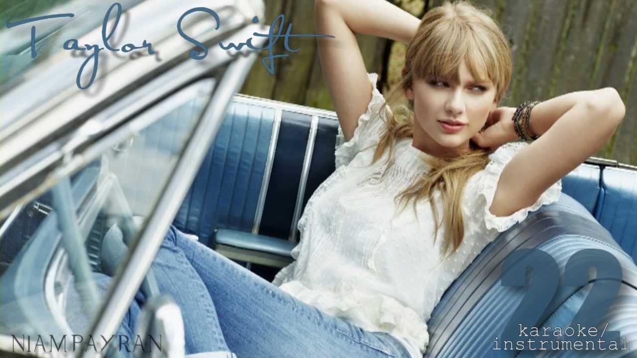 Youtube Taylor Swift 22 Instrumental Herunterladen