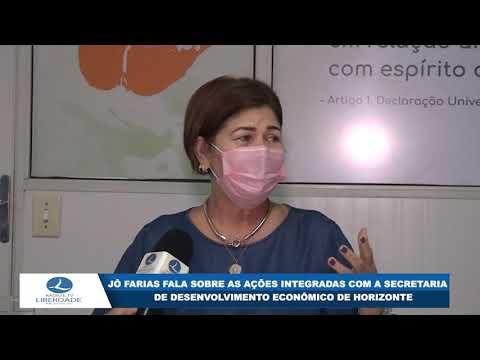 JÔ FARIAS FALA SOBRE AS AÇÕES INTEGRADAS COM A SECRETARIA DE DESENVOLVIMENTO ECONÔMICO DE HORIZONTE