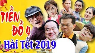 Hài Tết 2019 | TIỀN ĐỒ 4 | Phim Hài Tết Mới Nhất 2019 - Trung Hiếu, Giang Còi