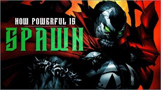 How Powerful Is Spawn?